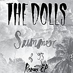 The Dolls Summer Of '93 (Remix Ep)