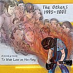 Others The Others Discography: A Benefit For To Write Love On Her Arms