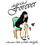 Bif Naked Bif Naked Forever: Acoustic Hits & Other Delights