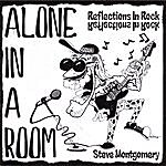 Steve Montgomery Alone In A Room