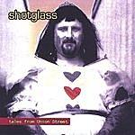 Shotglass Tales From Union St