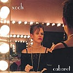 Xoch Cabaret
