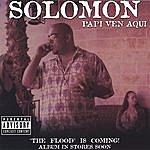 Solomon Come With Me / Papi Ven Aqui