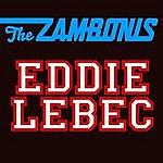 The Zambonis Eddie Lebec