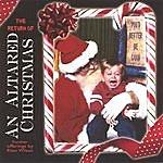 Rhan Wilson The Return Of An Altared Christmas