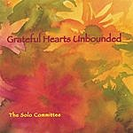 The Solo Committee Grateful Hearts Unbounded