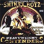Shiney Boyz Heavyweight Contenders