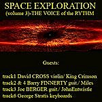 Chris Stassinopoulos Space Exploration (Volume 3)-The Voice Of The Rythm