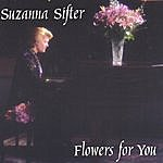 Suzanna Sifter Flowers For You