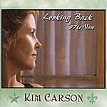 Kim Carson Looking Back