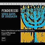 Krzysztof Penderecki Penderecki: Seven Gates Of Jerusalem