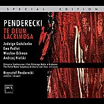 Krzysztof Penderecki Penderecki: Te Deum - Lacrimosa