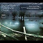 Frédéric Chopin Szymanowski, Paderewski & Chopin: Orchestral Works