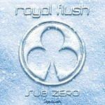 Royal Flush Sub Zero