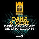Dana Dario, Can You Get Me Into Studio 54