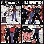 Macka B Suspicious