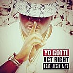Yo Gotti Act Right