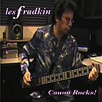 Les Fradkin Canon Rocks!
