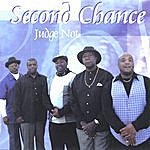 Second Chance Judge Not