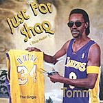 Tommy Just For Shaq