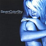 Seven Color Sky The Better Looking Ep