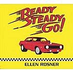 Ellen Rosner Ready, Steady, Go