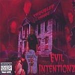 Troubled Mindz Evil Intentionz
