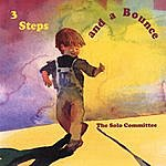 The Solo Committee 3 Steps And A Bounce