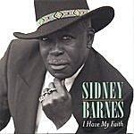 Sidney Barnes I Have My Faith