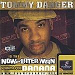 Tommy Danger Volume 5 Banana