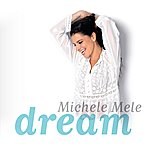 Michele Mele Dream