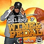 Galaxy P Wine And Pedal - Single