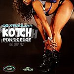 QQ Kotch Pon Di Edge: One Drop, Pt.2 - Single