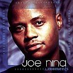 Joe Nina Moments