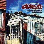 Kalamazoo The Best Of Kalamazoo (Feat. Sipho Gumede / Pops Mohamed)