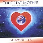 Shawndeya The Great Mother