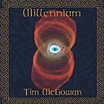 Tim McGowan Millennium