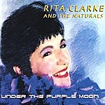 Rita Clarke Under The Purple Moon