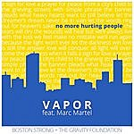 Vapor No More Hurting People (Feat. Marc Martel)