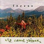 Theano Wild Green Yonder