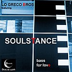 Soulstance Bass For Love (Feat. Lo Greco Bros)