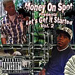 Skillz Money On Spot, Vol. 2 (Let's Get It Started)