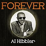 Al Hibbler Forever Al Hibbler