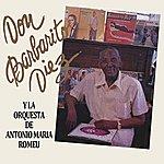 Barbarito Diez Don Barbarito Diez (Feat. La Orq. Antonio Maria Romeu)