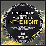 House Bros In The Night (Feat. Vincent Parker)