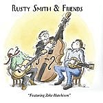 Rusty Smith Rusty Smith & Friends