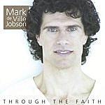 Mark deVille Jobson Through The Faith