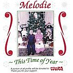 Melodie This Time Of Year