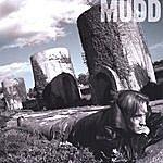 Mudd Any Good Heaven