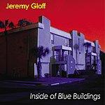 Jeremy Gloff Inside Of Blue Buildings